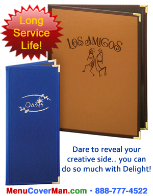 Delight menu covers offer keen appearance and great value.